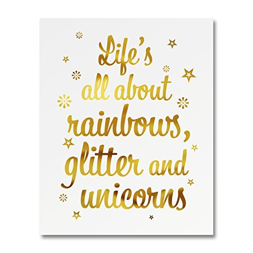 """Life's All About Rainbows Glitter And Unicorns"" Gold Foil Art Print Small Poster - 300gsm Silk Paper Card Stock, Home Office Wall Art Decor, Inspirational Motivational Encouraging Quote 5"" x 7"""