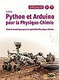 Python et Arduino pour la Physique-Chimie Lycée Spécialité