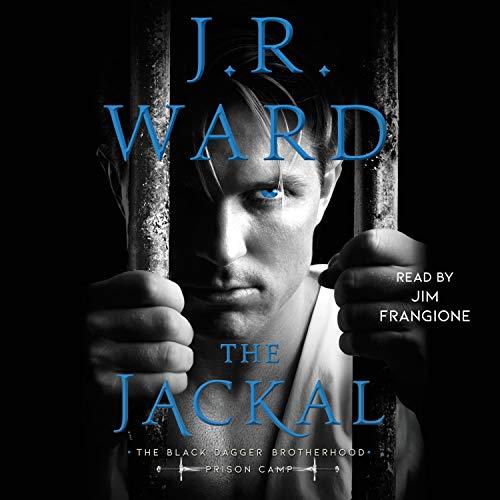 The Jackal: Black Dagger Brotherhood: Prison Camp, Book 1