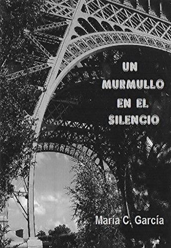 Un murmullo en el silencio