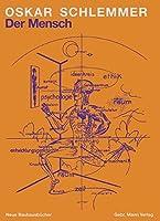 Der Mensch: Unterricht Am Bauhaus (Neue Bauhausbucher)