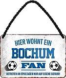 Blechschilder HIER WOHNT EIN Bochum Fan Hängeschild für