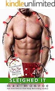 Sleighed It: A Billionaire Bad Boys Holiday Novella