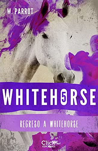 Whitehorse V. Regreso a Whitehorse de W. Parrot