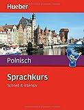 Sprachkurs Polnisch: Schnell & intensiv / Paket: Buch + 3 Audio-CDs