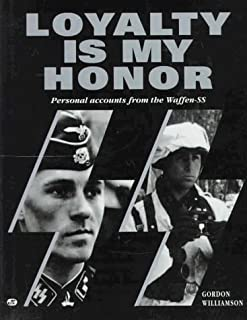 By Gordon Williamson - Loyalty Is My Honor (1995-07-16) [Hardcover]
