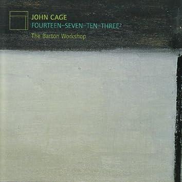 John Cage: Fourteen, Seven, Ten, Three²