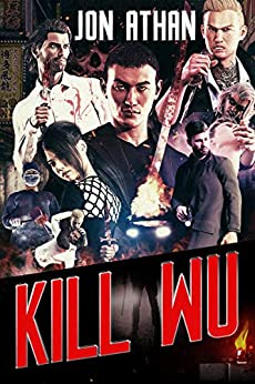 Kill Wu (The Snuff Network Book 4) by [Jon Athan]