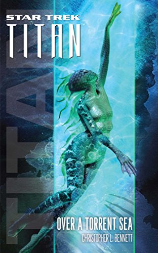 Star Trek: Titan #5: Over a Torrent Sea (Star Trek-Titan) (English Edition)