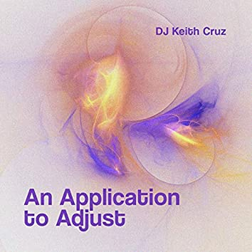 An Application to Adjust