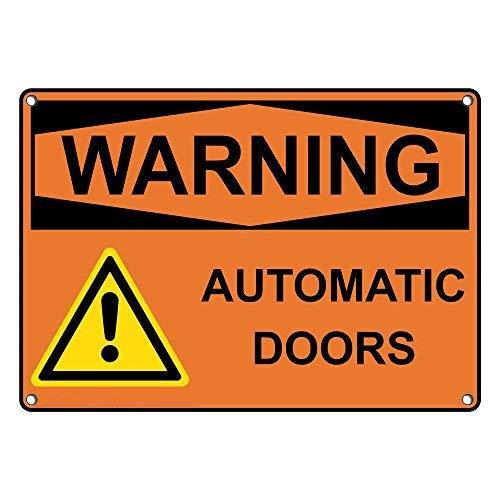 OSHA Señales de Advertencia de Puertas automáticas y Placa de Aluminio para casa de Propiedad privada, señal de Patio, Regalos Divertidos 8 x 12 Pulgadas