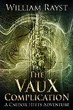 The vaux complication (caldor heets adventures book 5) (english edition)