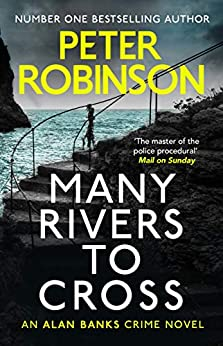 Many Rivers to Cross: DCI Banks 26 by [Peter Robinson]