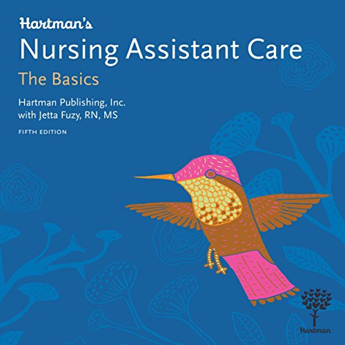 Hartman's Nursing Assistant Care: The Basics, 5th Edition audiobook cover art