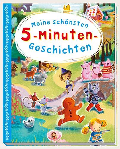 Meine schönsten 5-Minuten-Geschichten: Wunderschöne Geschichtenschätze mit zauberhaften Illustrationen