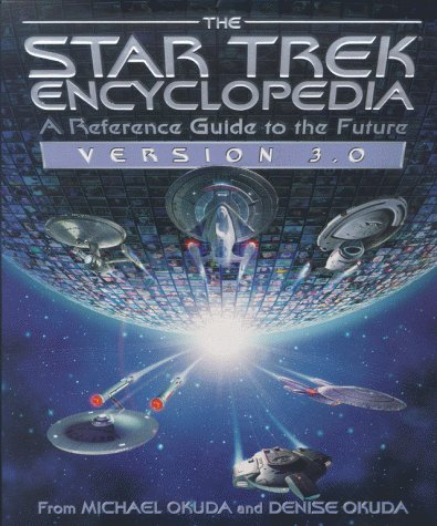 Star Trek Encyclopedia: Reference Guide to the Futureの詳細を見る