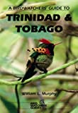 Buy A Birdwatchers Guide to Trinidad & Tobago from Amazon