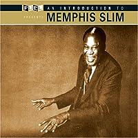 Introduction to Memphis Slim (Slip)