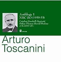トスカニーニ・アンソロジー1(魔法使いの弟子、時の踊り、ハンガリー舞曲集、他) トスカニーニ&NBC交響楽団