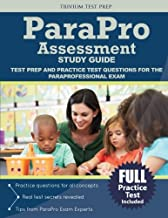 Parapro Assessment Study Guide: Test Prep and Practice Test Questions for the Paraprofessional Exam