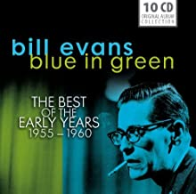 Bill Evans: Blue in Green, The Best of the Early Years 1955-60 by Bill Evans, Miles Davis, Charles Mingus, Art Farmer, Bob Brookmeyer, George Russ (2013-06-25)