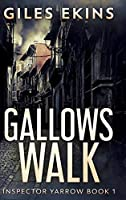Gallows Walk (Inspector Yarrow Book 1)