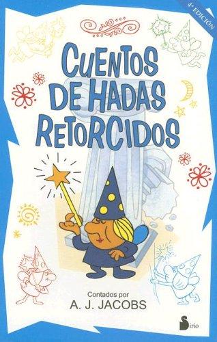 CUENTOS DE HADAS RETORCIDOS (2002)