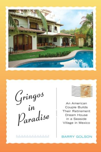 Image OfGringos In Paradise: An American Couple Builds Their Retirement Dream House In A Seaside Village In Mexico