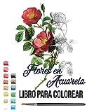 Flores en Acuarela libro para colorear: pintar acuarela y di