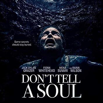 Don't Tell a Soul (Original Motion Picture Soundtrack)