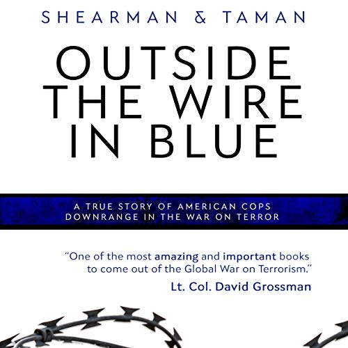 Outside the Wire in Blue Audiobook By David R. Shearman, James Taman cover art