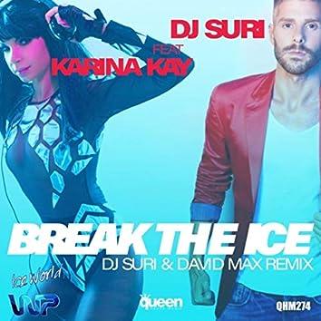 Break The Ice (DJ Suri & David Max Remix)
