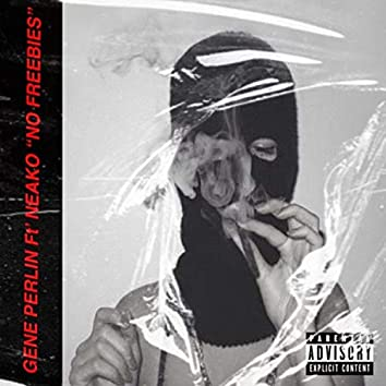 No Freebies (feat. Neako)