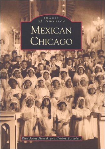 Mexican Chicago   (IL)  (Images of America)