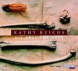 Mit Haut und Haar: Gekürzte Lesung - Kathy Reichs