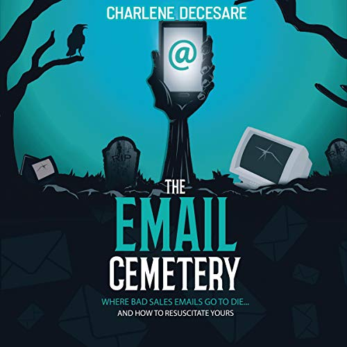 The Email Cemetery Audiobook By Charlene Decesare cover art