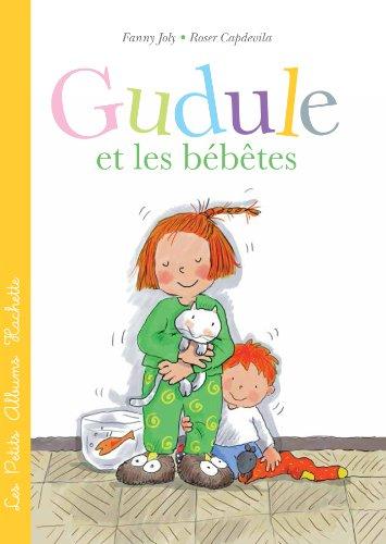 Gudule et les bébêtes (Les Petits Albums Hachette) (French Edition)