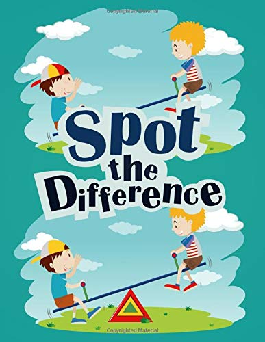 SPOT THE DIFFERENCE: Kids Picture Puzzles: 5 To 10 Differences In Each Puzzle