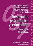 Desarrollo psicológico y educación, 1: 1. Psicología evolutiva...