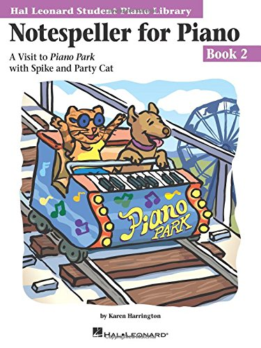 Notespeller for Piano, Book 2: A Visit to Piano Park with Spike and Party Cat (Hal Leonard Student Piano Library)
