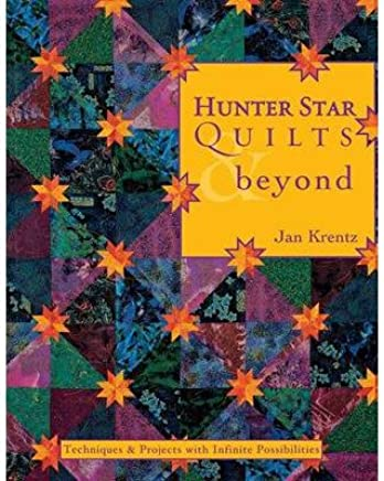 Hunter Star Quilts & beyond: Techniques & Projects with Infinite Possibilities (Paperback) - Common