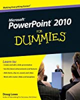 PowerPoint 2010 For Dummies (For Dummies Series)