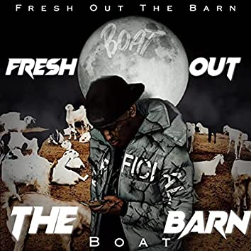 Fresh Out The Barn