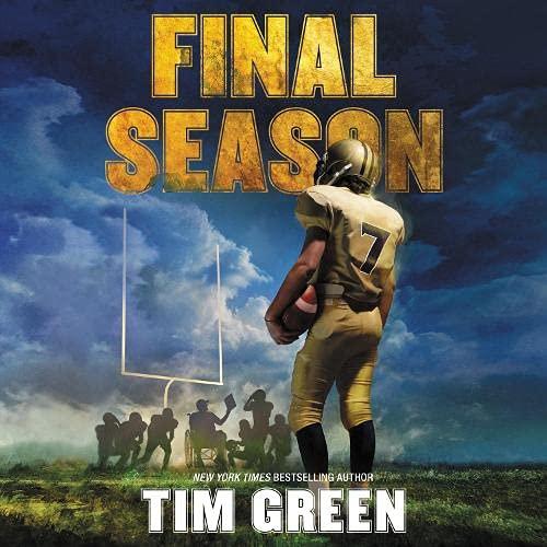 Final Season Audiobook By Tim Green cover art