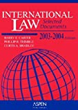 International Law 2003-2004: Selected Document