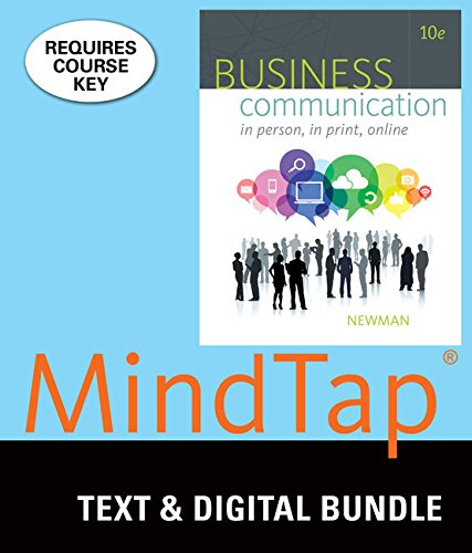 Bundle: Business Communication: In Person, In Print, Online, Loose-leaf Version, 10th + MindTap Business Communication,