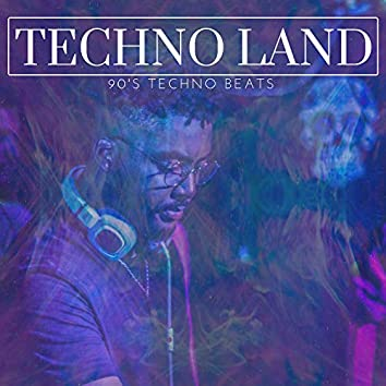 Techno Land - 90's Techno Beats
