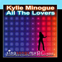 All The Lovers (In the style of Kylie Minogue)