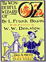 The Wonderful Wizard Of Oz [Illustrated]