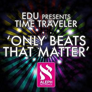 Only Beats That Matter